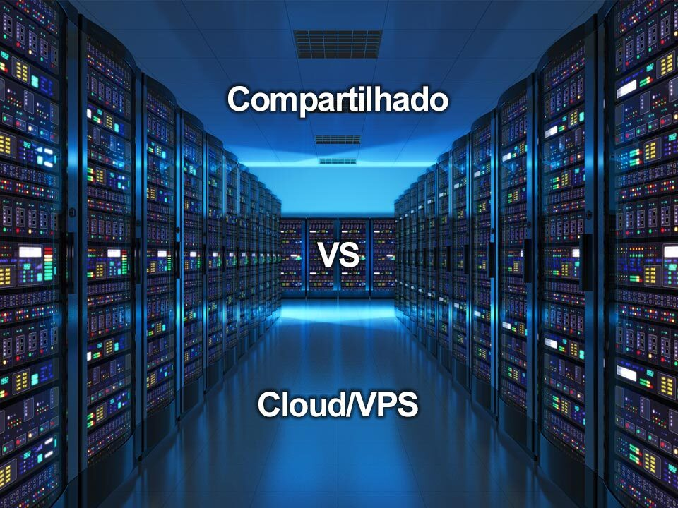 servidor-compartilhado-ou-cloud-vps